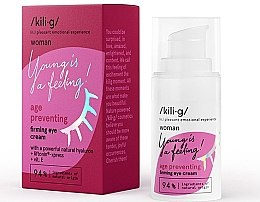 Kup Ujędrniający krem do skóry wokół oczu - Kili•g Woman Age Preventing Firming Eye Cream
