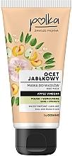 Kup Maska do włosów Połysk + wzmocnienie Ocet jabłkowy - Polka