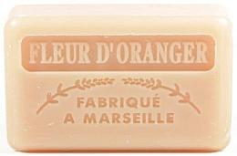 Kup Mydło marsylskie, Kwiat pomarańczy - Foufour Savonnette Marseillaise
