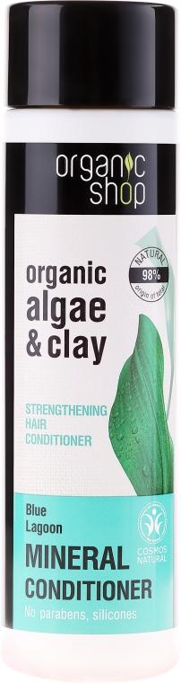 Wzmacniająca odżywka do włosów Błękitna laguna - Organic Shop Organic Algae and Clay Mineral Conditioner — фото N1