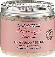 Kup Peeling cukrowy do ciała - Organique Delicious Touch Body Sugar Peeling