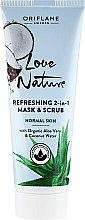 Kup Odświeżająca maseczka i scrub 2 w 1 z organicznym aloesem i wodą kokosową - Oriflame Love Nature Refreshing 2-In-1 Mask & Scrub