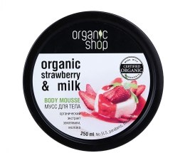 Kup Mus do ciała Truskawki i mleko - Organic Shop Body Mousse Organic Strawberry & Milk