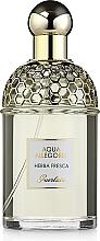Kup Guerlain Aqua Allegoria Herba Fresca - Woda toaletowa