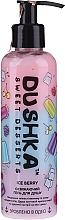 Kup Odświeżający żel pod prysznic Mroźne leśne jagody - Dushka Sweet Desserts Ice Berry Shower Gel