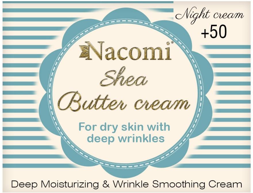 Krem na noc z masłem shea i trójpeptydem - Nacomi Shea Cream 50+