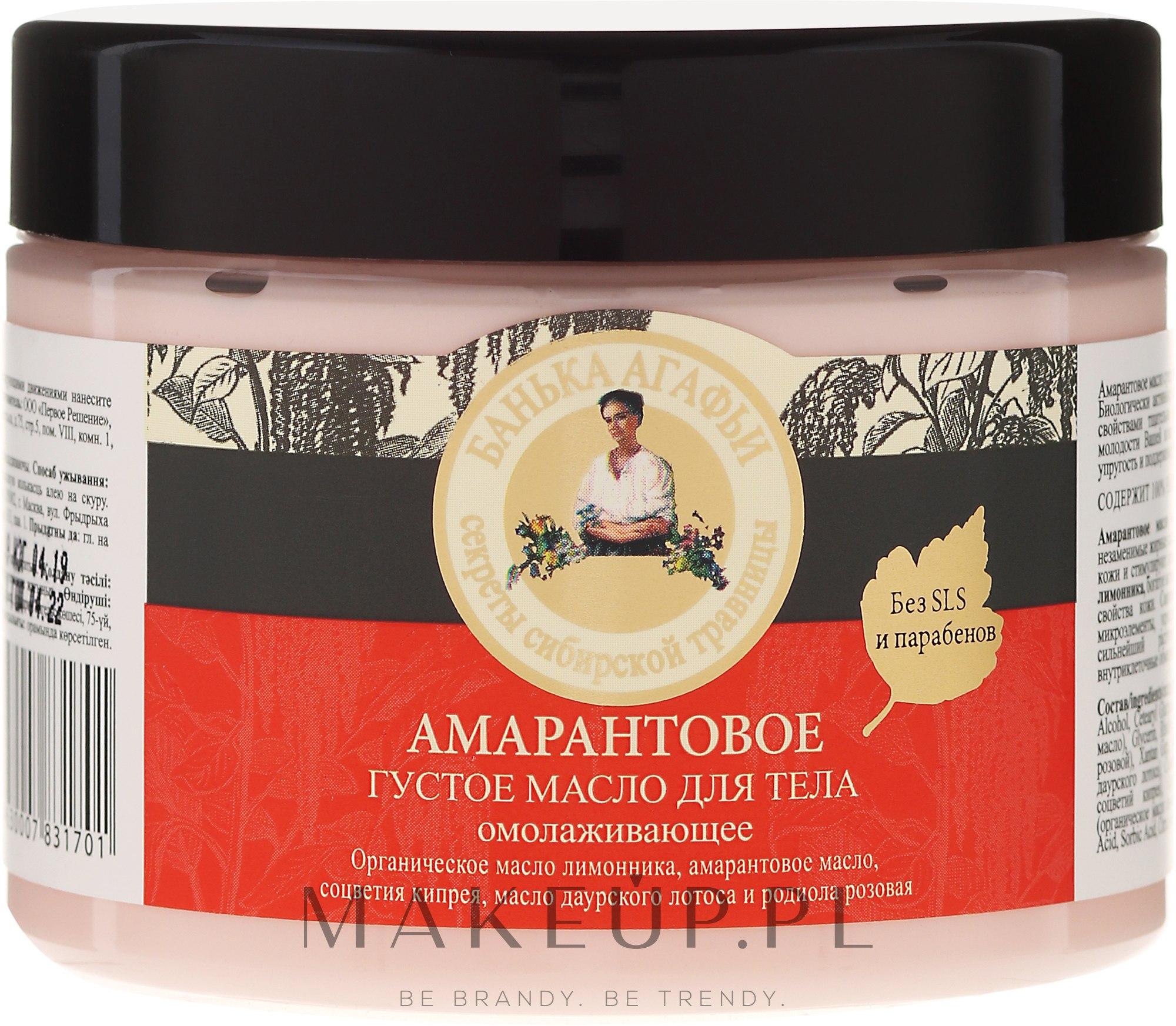 Amarantusowe masło do ciała - Receptury Babci Agafii Bania Agafii — фото 300 ml