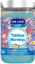 Kup Pieniąca sól do kąpieli z olejami monoi i makadamia - On Line Senses Tahitian Mornings