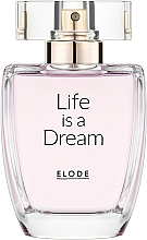 Kup Elode Life is a Dream - Woda perfumowana