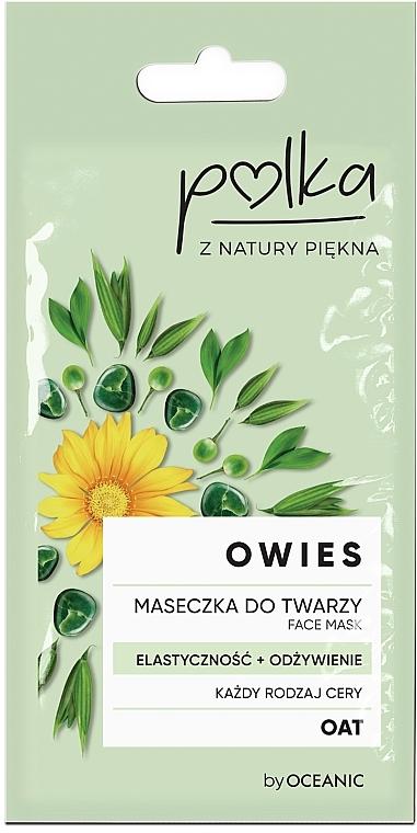 Maseczka do twarzy Elastyczność + odżywienie - Polka Owies