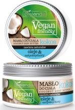 Kup Masło do ciała Kokos - Bielenda Vegan Friendly