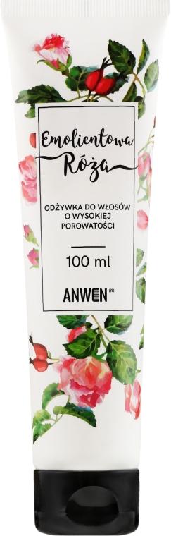 Odżywka do włosów o wysokiej porowatości Emolientowa róża - Anwen