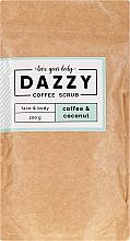 Kup Peeling do twarzy i ciała Kawa i kokos - Dazzy Coffee Face & Body Scrub Coffee & Cocos