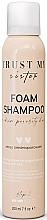 Kup Szampon w piance do włosów średnioporowatych - Trust My Sister Medium Porosity Hair Foam Shampoo