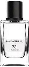 Kup Banana Republic 78 Vintage Green - Woda perfumowana