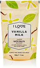 Kup Pachnąca sól do kąpieli - I Love... Vanilla Milk Bath Salt