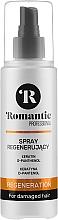 Kup Spray regenerujący do włosów zniszczonych z keratyną i d-panthenolem - Romantic Professional Regeneration