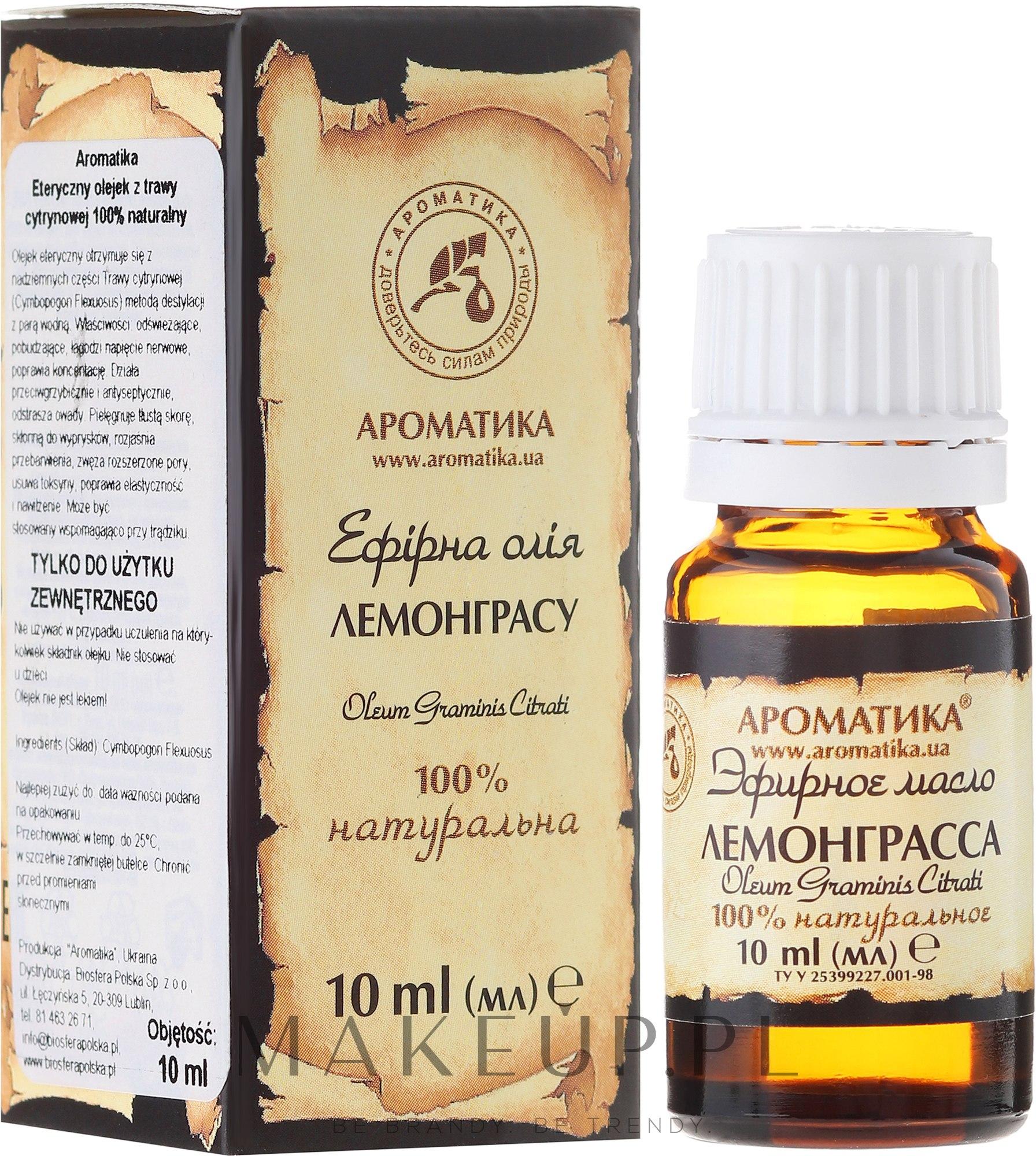 100% naturalny olejek z trawy cytrynowej - Aromatika — фото 10 ml