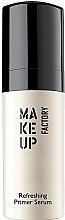Kup Odświeżająca baza pod makijaż - Make Up Factory Refreshing Primer Serum