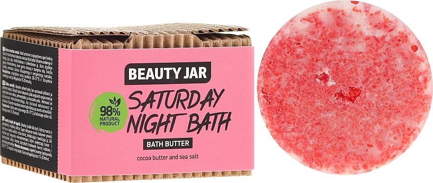 Masło do kąpieli - Beauty Jar Saturday Night Bath Bath Butter