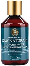 Kup Płyn do mycia twarzy - Recipe For Men RAW Naturals Glacier Water Face Cleansing Fluid