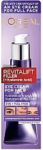 Kup Przeciwstarzeniowy krem do twarzy i pod oczy z kwasem hialuronowym - L'Oreal Paris Revitalift Filler [+Hyaluronic Acid] Eye Cream For Face