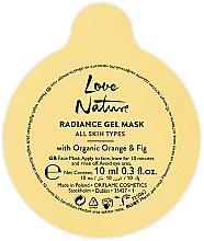 Kup Rozświetlająca żelowa maseczka do twarzy z organiczną pomarańczą i figą - Oriflame Love Nature Radiance Gel Mask All Skin Types