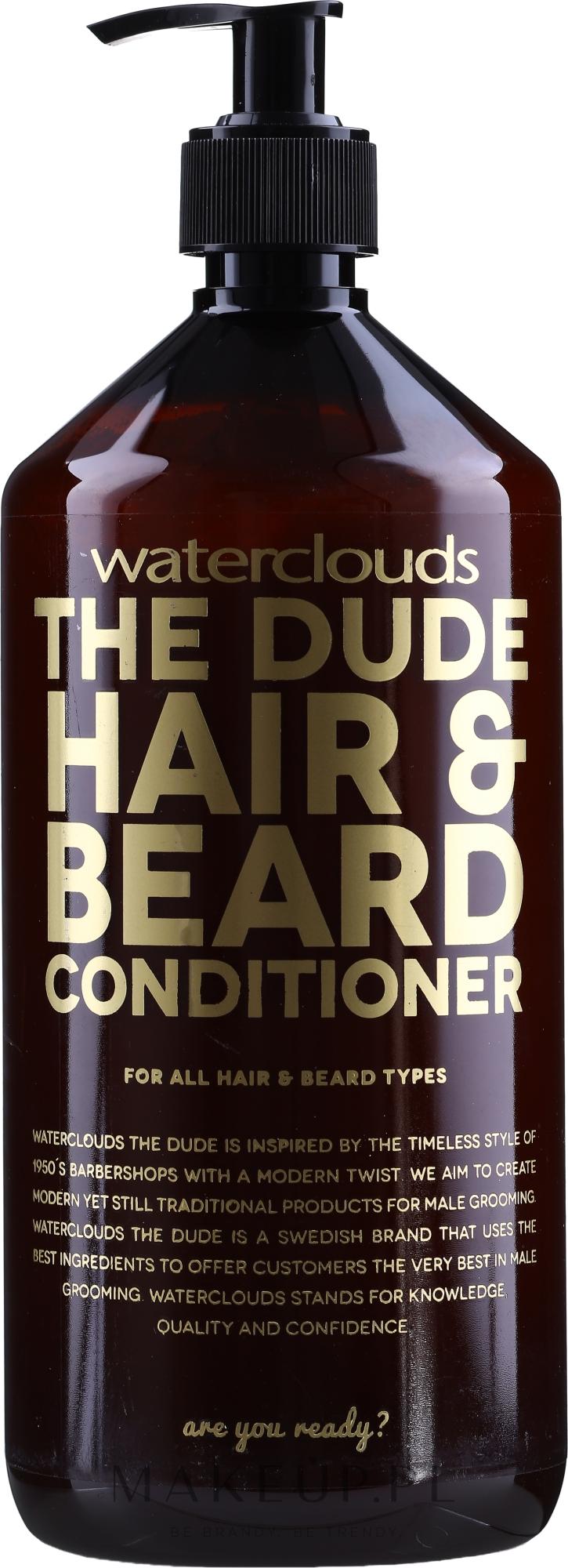 Odżywka do włosów i brody - Waterclouds The Dude Hair And Beard Conditioner — фото 1000 ml
