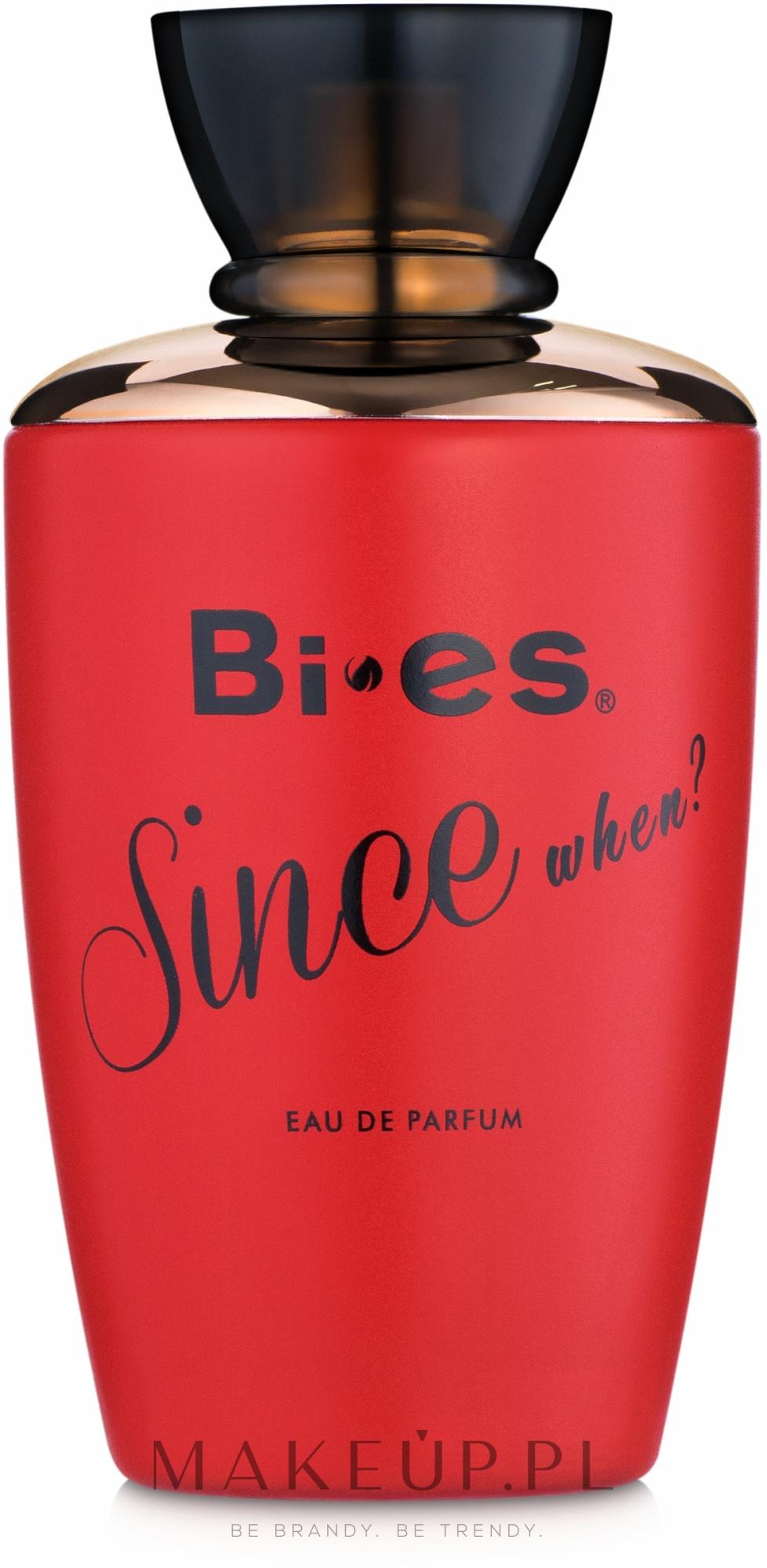 bi-es since when?