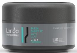 Kup Matująca glinka do włosów dla mężczyzn - Londa Professional Men Shift It Matt Clay