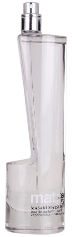 Masaki Matsushima Mat - Woda perfumowana (tester bez nakrętki) — фото N1