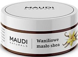 Kup Waniliowe masło shea - Maudi