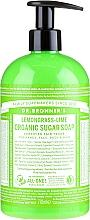 Kup Mydło w płynie Trawa cytrynow i limonka - Dr. Bronner's Organic Sugar Soap Lemongrass Lime