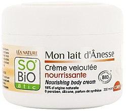 Kup Odżywczy krem do ciała z oślim mleczkiem - So'Bio Etic Nourishing Body Cream