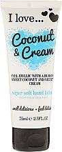 Kup Superdelikatny balsam do rąk Kokos i śmietanka - I Love... Coconut & Cream Super Soft Hand Lotion