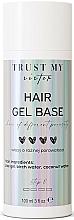 Kup Żelowa baza do włosów o różnej porowatości - Trust My Sister Hair Gel Base