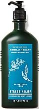 Kup Bath and Body Works Eucalyptus Tea Stress Relief - Nawilżający balsam relaksujący do ciała Rumianek i bergamotka