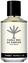 Kup Parle Moi De Parfum Tomboy Neroli/65 - Woda perfumowana