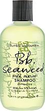 Kup Szampon do włosów - Bumble and Bumble Seaweed Mild Marine Shampoo