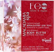 Kup Odżywcze masło do ciała Delikatność i blask skóry - ECO Laboratorie Macadamia Spa Body Butter