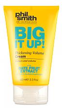 Kup Pianka do włosów - Phil Smith Be Gorgeous Big It Up Thickening Volume Cream