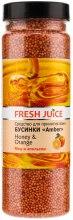Kup Perełki do kąpieli - Fresh Juice Bath Bijou Amber Honey and Orange
