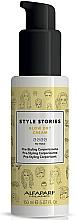 Kup Wygładzający krem do włosów - Alfaparf Milano Style Stories Blow Dry Cream