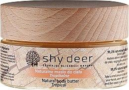 Kup Naturalne masło do ciała Tropikalne - Shy Deer