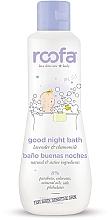Kup Płyn do wieczornej kąpieli dla niemowląt - Roofa Good Night Bath Gel