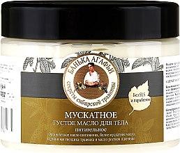 Kup Odżywcze masło do ciała - Receptury Babci Agafii Bania Agafii