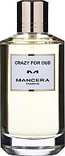 Kup PRZECENA! Mancera Crazy for Oud - Woda perfumowana*
