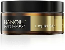 Kup Maska do włosów z proteinami jedwabiu - Nanoil Liquid Silk Hair Mask