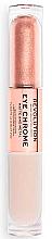 Kup Cienie do powiek w płynie - Makeup Revolution Eye Chrome Liquid Eyeshadow