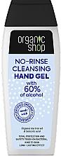 Kup Antybakteryjny żel do rąk - Organic Shop Antibacterial Action No-Rinse Cleansing Hand Gel